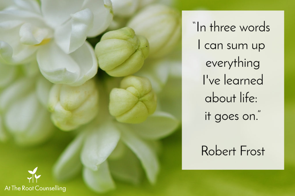 Seeds of Thought: Quotes on Life | At The Root Counselling_Robert Frost